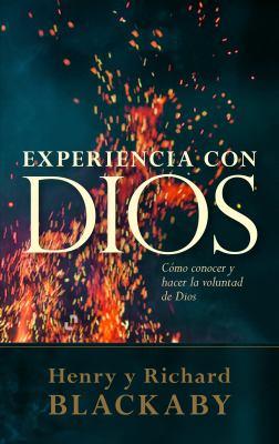 Experiencia Con Dios: Como Conocer y Hacer la Voluntad de Dios = Experiencing God 9780805449389