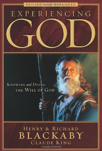 Experiencing God: Knowing and Doing the Will of God 9780805447538