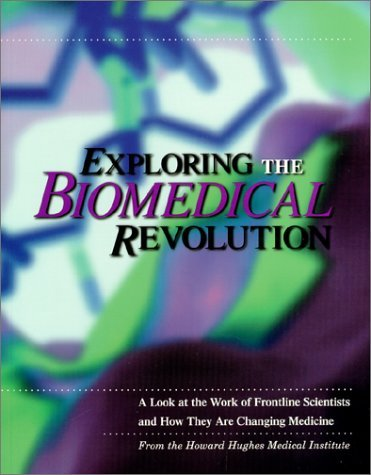 Exploring the Biomedical Revolution: A Look at the Work of Frontline Scientists and How They Are Changing Medicine [With Stereo Viewer]