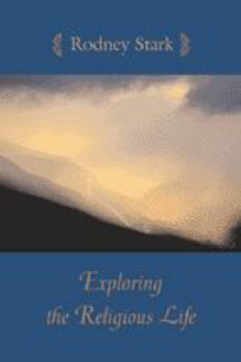 Exploring the Religious Life 9780801878442