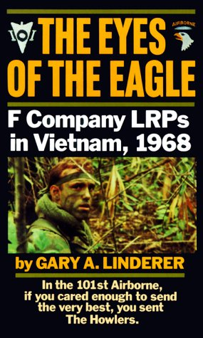 Eyes of the Eagle: F Company Lrps in Vietnam, 1968 9780804107334