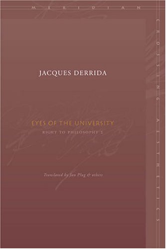 Eyes of the University: Right to Philosophy 2 9780804742979