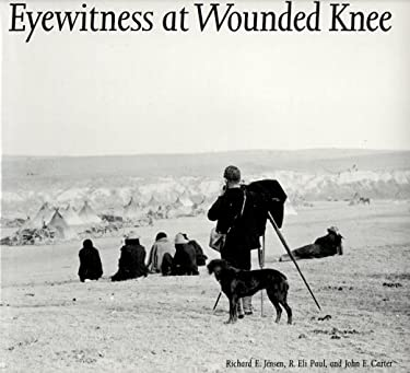 Eyewitness at Wounded Knee 9780803214095
