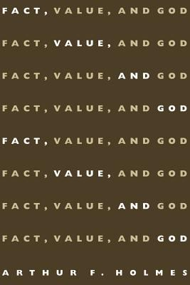 Fact, Value, and God 9780802843128