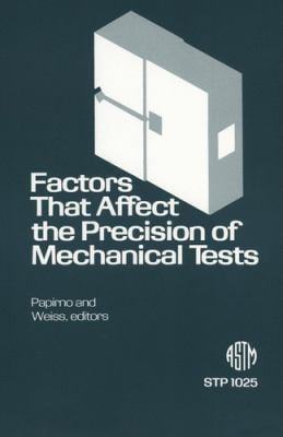 Factors That Affect the Precision of Mechanical Tests 9780803112513