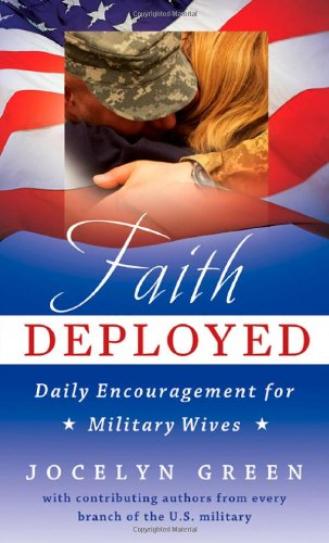 Faith Deployed: Daily Encouragement for Military Wives 9780802452504
