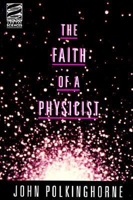 Faith of a Physicist 9780800629700