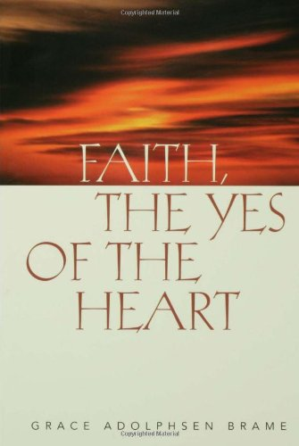 Faith the Yes of the Heart 9780806638058