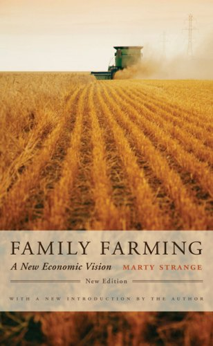 Family Farming: A New Economic Vision 9780803217485