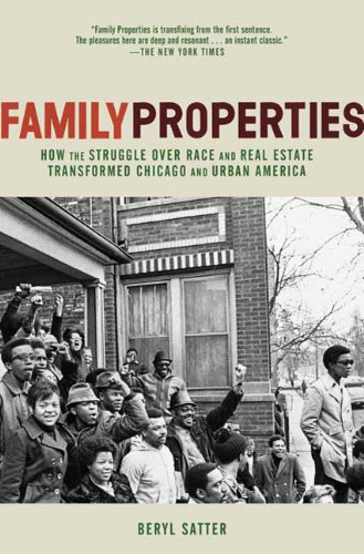 Family Properties: Race, Real Estate, and the Exploitation of Black Urban America 9780805091427