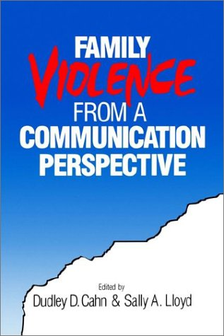 Family Violence from a Communication Perspective 9780803959835