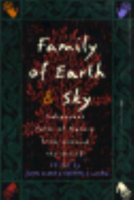Family of Earth and Sky: Indigenous Tales of Nature from Around the World 9780807085288