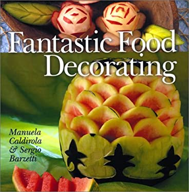 Fantastic Food Decorating 9780806955131