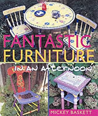 Fantastic Furniture in an Afternoon 9780806929736