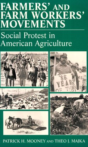 Social Movements Past and Present Series: Farmers' and Farm Workers' Movements 9780805738704