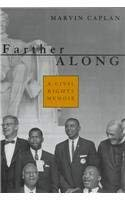 Farther Along: A Civil Rights Memoir 9780807123522