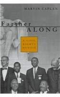 Farther Along: A Civil Rights Memoir