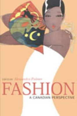 Fashion: A Canadian Perspective 9780802088093