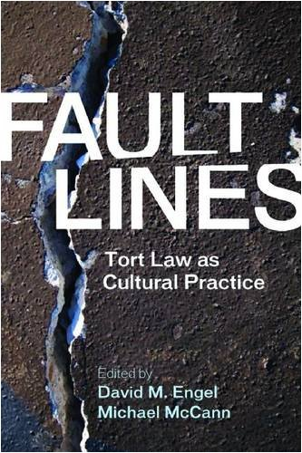 Fault Lines: Tort Law as Cultural Practice 9780804756143