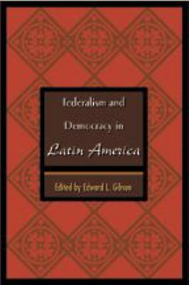 Federalism and Democracy in Latin America 9780801874246