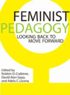 Feminist Pedagogy: Looking Back to Move Forward 9780801892769