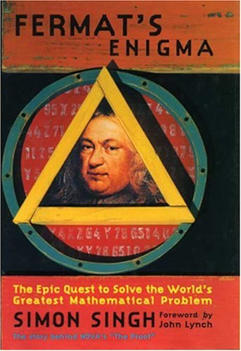 Fermat's Enigma: The Epic Quest to Solve the World's Greatest Mathematical Problem 9780802713315