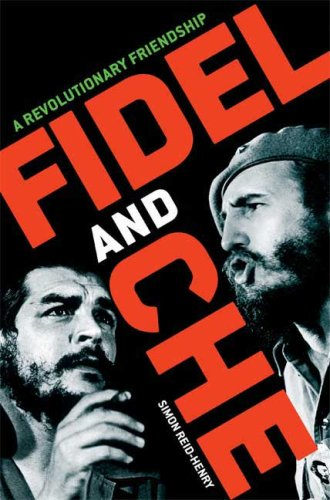 Fidel and Che: A Revolutionary Friendship 9780802715739