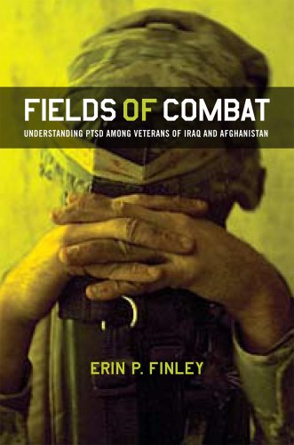Fields of Combat: Understanding PTSD Among Veterans of Iraq and Afghanistan 9780801449802