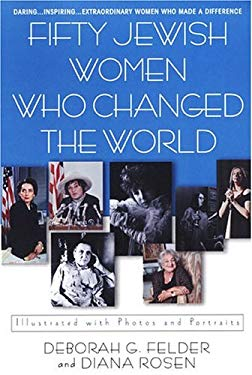 Fifty Jewish Women Who Changed the World 9780806526560