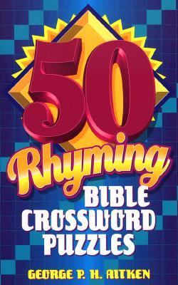 Fifty Rhyming Bible Crossword Puzzles