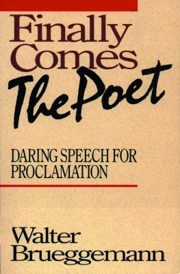 Finally Comes the Poet 9780800623944