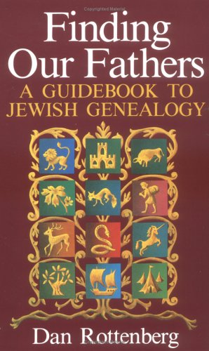 Finding Our Fathers. a Guidebook to Jewish Genealogy 9780806311517