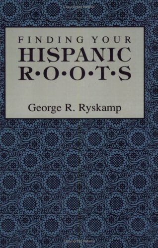 Finding Your Hispanic Roots 9780806315171