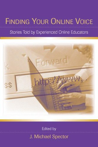 Finding Your Online Voice: Stories Told by Experienced Online Educators 9780805862287