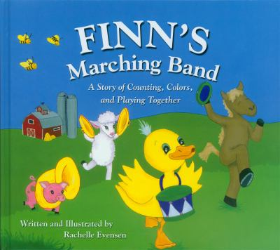 Finn's Marching Band: A Story of Counting, Colors, and Playing Together 9780809167494
