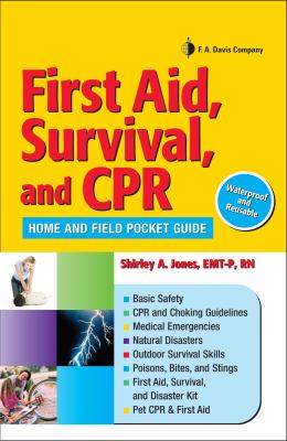 First Aid, Survival, and CPR: Home and Field Pocket Guide 9780803621824