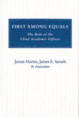 First Among Equals: A Role of the Chief Academic Officer 9780801866739
