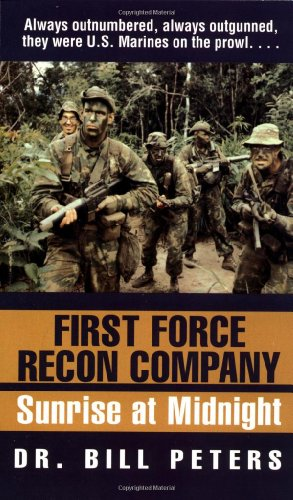 First Force Recon Company: Sunrise at Midnight 9780804118736