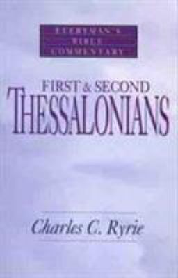First & Second Thessalonians- Bible Commentary 9780802471109
