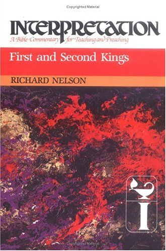First and Second Kings: Interpretation: A Bible Commentary for Teaching and Preaching 9780804231091