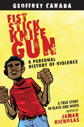 Fist Stick Knife Gun: A Personal History of Violence 9780807044490