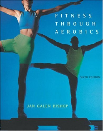 Fitness Through Aerobics 9780805354553