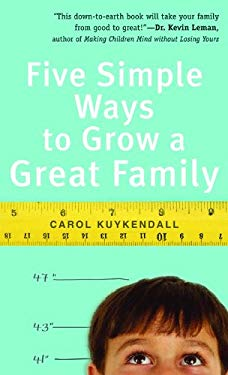 Five Simple Ways to Grow a Great Family 9780800787615