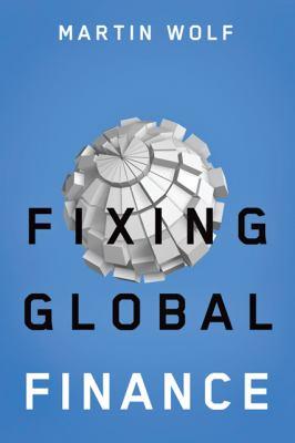 Fixing Global Finance 9780801890482