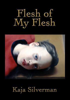Flesh of My Flesh 9780804762083