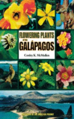 Flowering Plants of the Gal Pagos 9780801486210