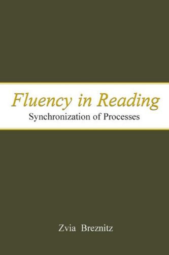 Fluency in Reading: Synchronization of Processes 9780805841442
