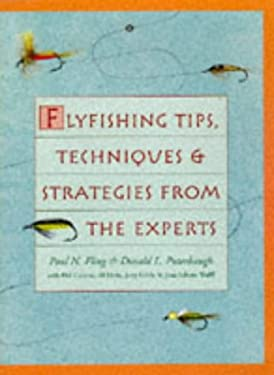 Flyfishing Tips, Techniques & Strategies from the Experts 9780806942551