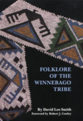 Foklore of the Winnebago Tribe 9780806129761