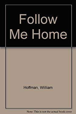 Follow Me Home: Short Stories 9780807118351